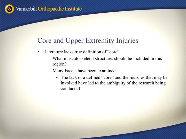 Core and Upper Extremity Injuries