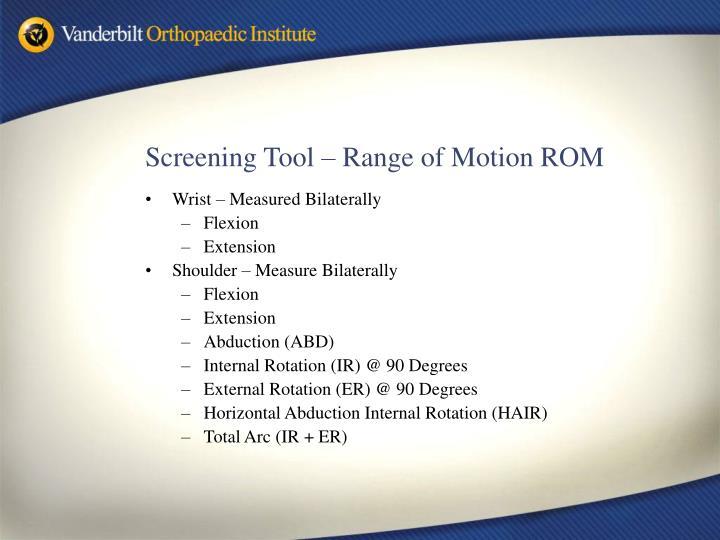 Screening Tool – Range of Motion ROM