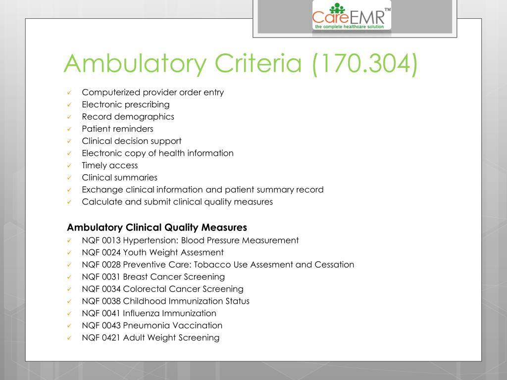 Ambulatory Criteria (170.304)