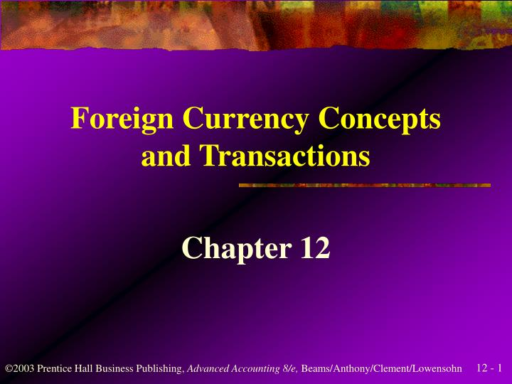 foreign currency concepts and transactions n.