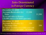 sales denominated in foreign currency1
