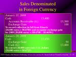 sales denominated in foreign currency2