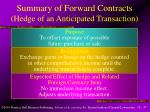 summary of forward contracts hedge of an anticipated transaction
