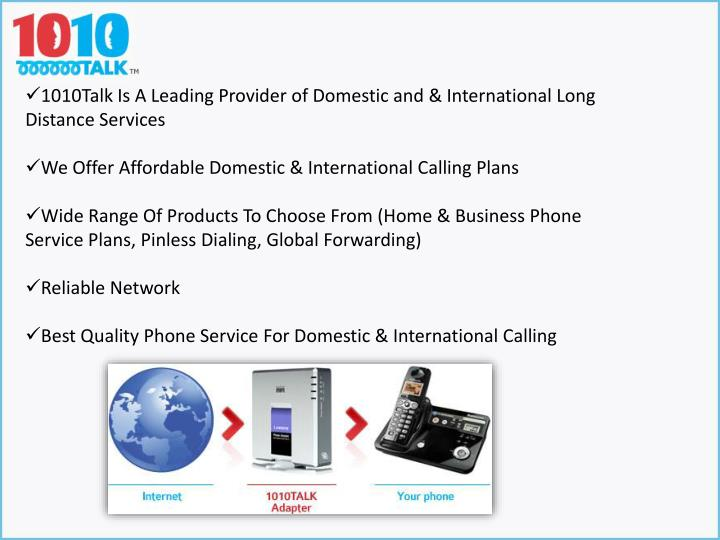 1010Talk Is A Leading Provider of Domestic and & International Long Distance Services