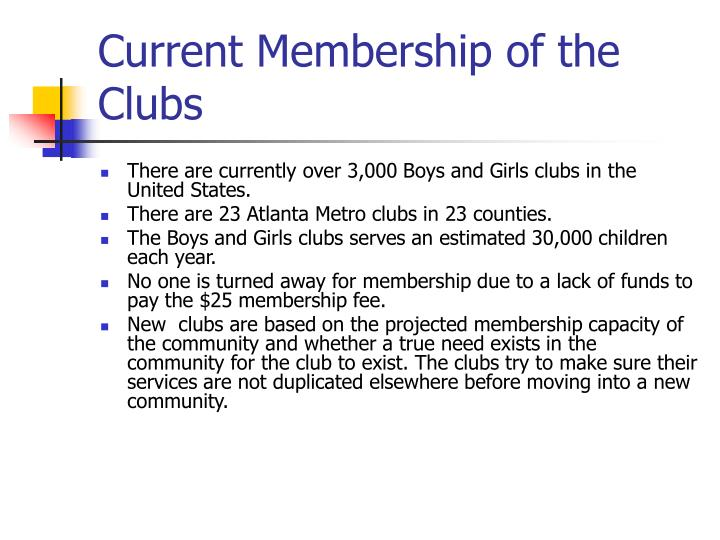 Current membership of the clubs