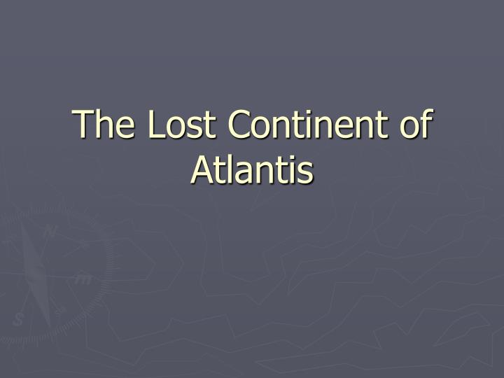 the lost continent of atlantis n.