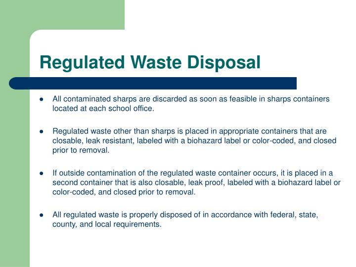 Regulated Waste Disposal