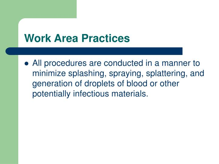 Work Area Practices