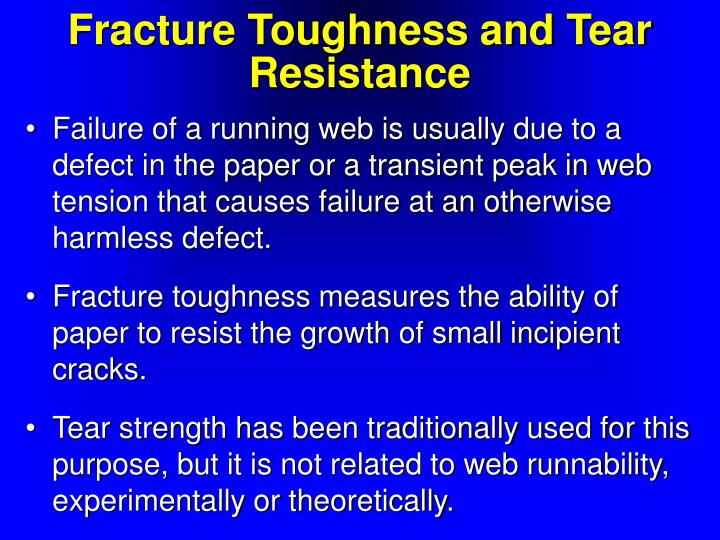 Fracture Toughness and Tear Resistance
