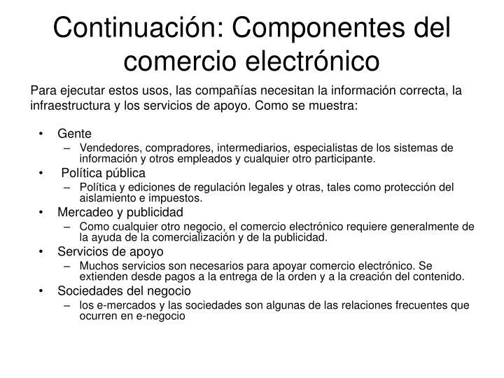 Continuación: Componentes del comercio electrónico