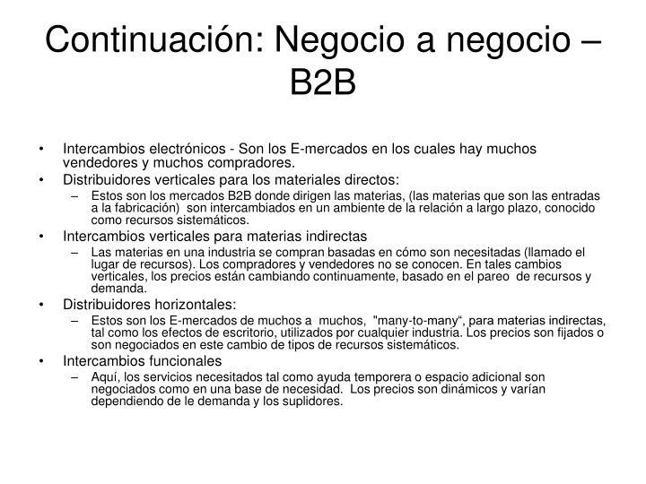 Continuación: Negocio a negocio – B2B