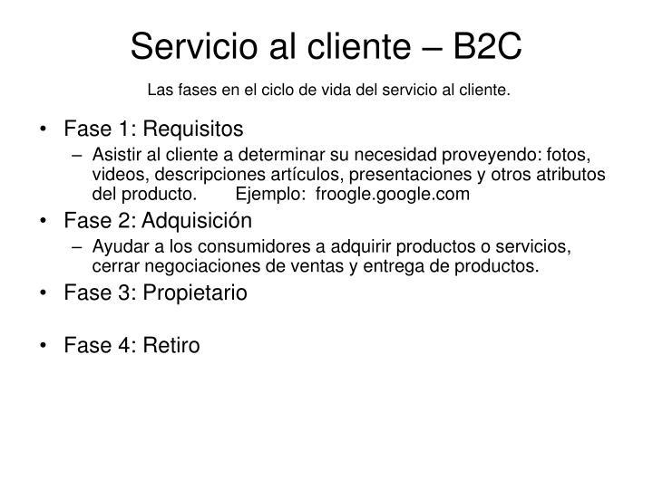 Servicio al cliente – B2C