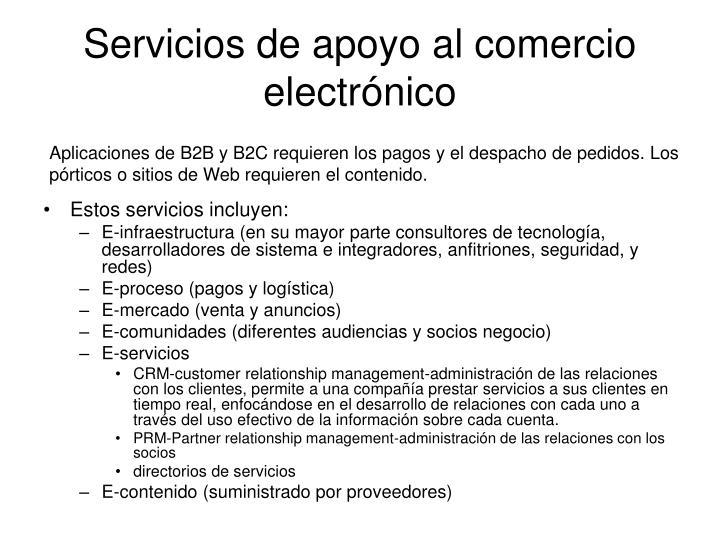 Servicios de apoyo al comercio electrónico