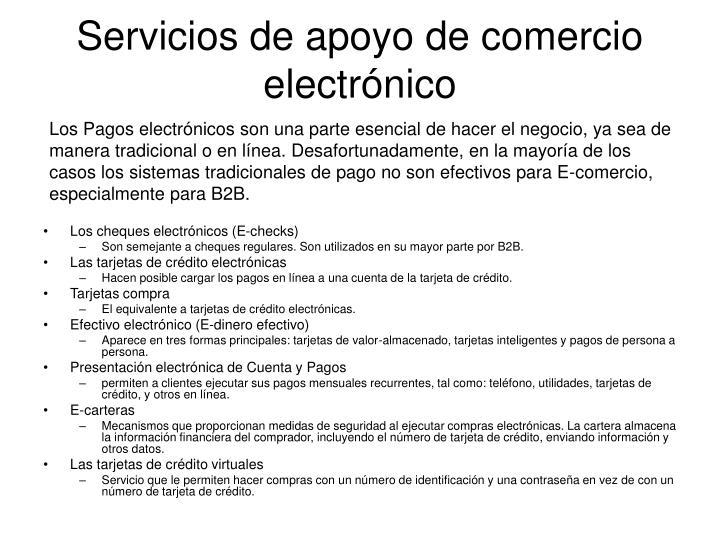 Servicios de apoyo de comercio electrónico