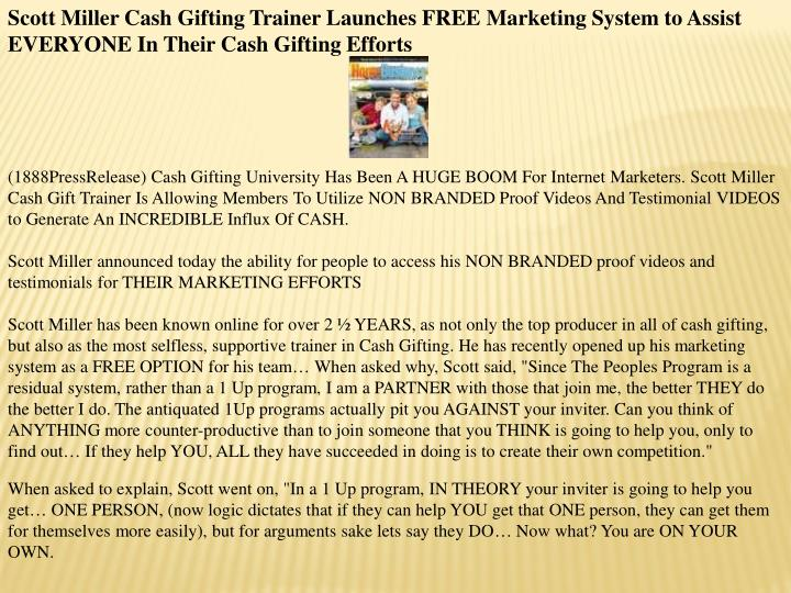 Scott Miller Cash Gifting Trainer Launches FREE Marketing System to Assist EVERYONE In Their Cash Gi...