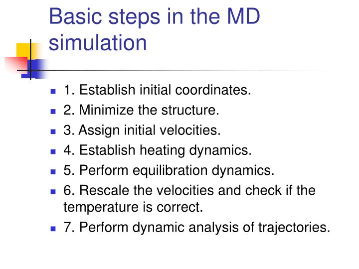 Basic steps in the MD simulation