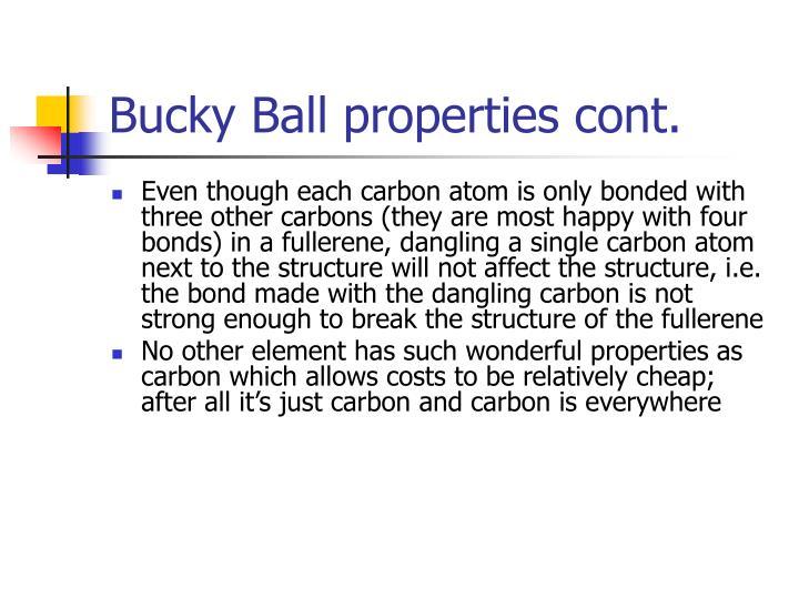 Bucky Ball properties cont.