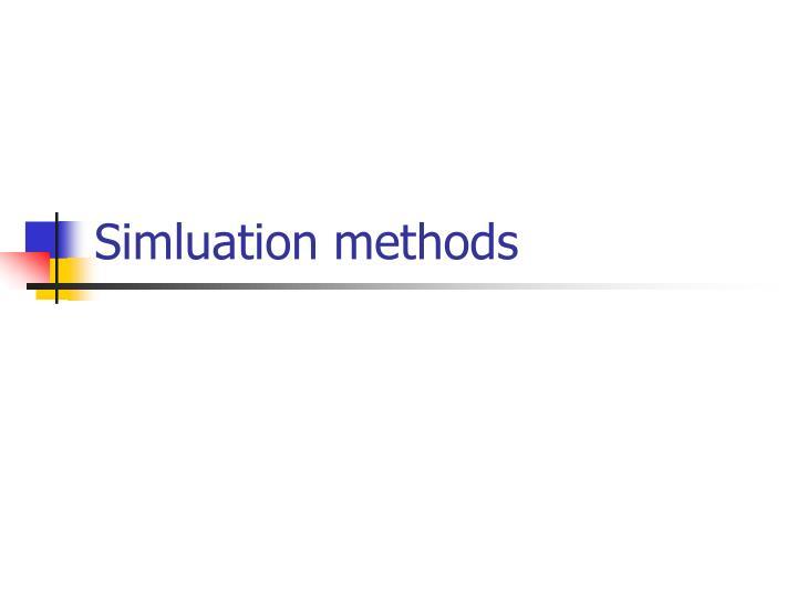 Simluation methods