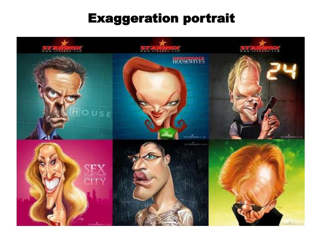 Exaggeration portrait
