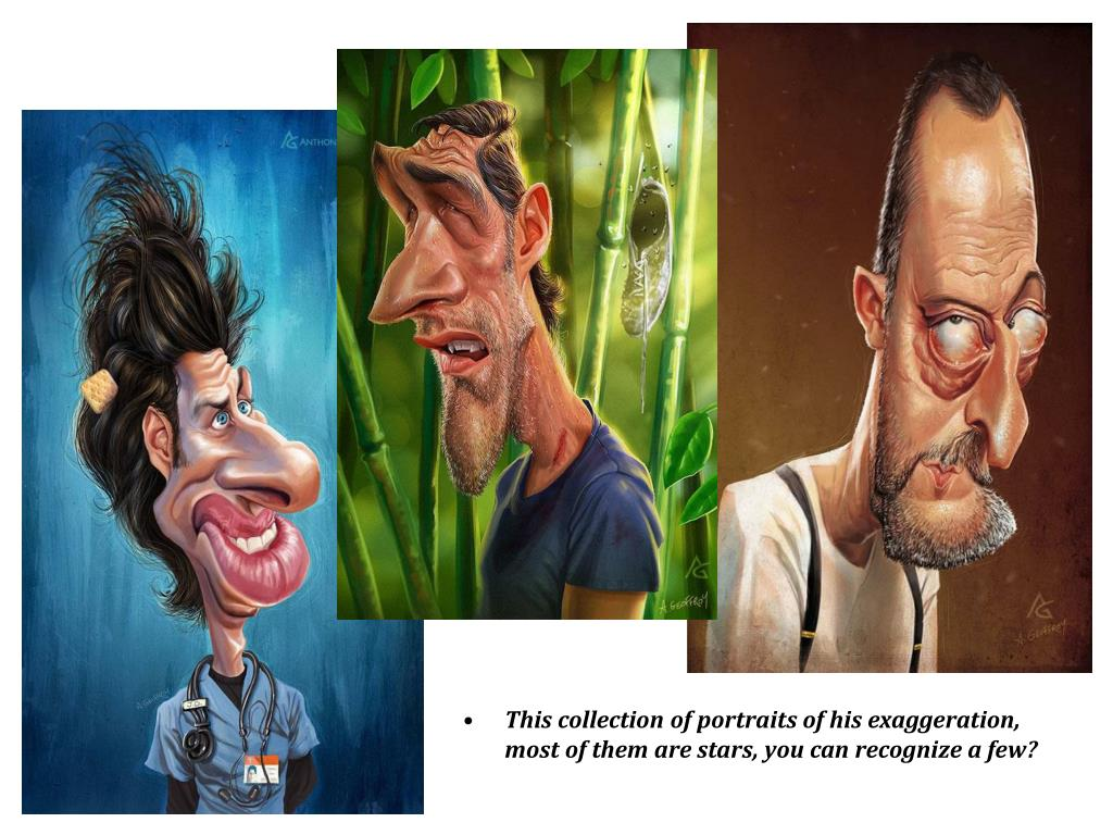 This collection of portraits of his exaggeration, most of them are stars, you can recognize a few?