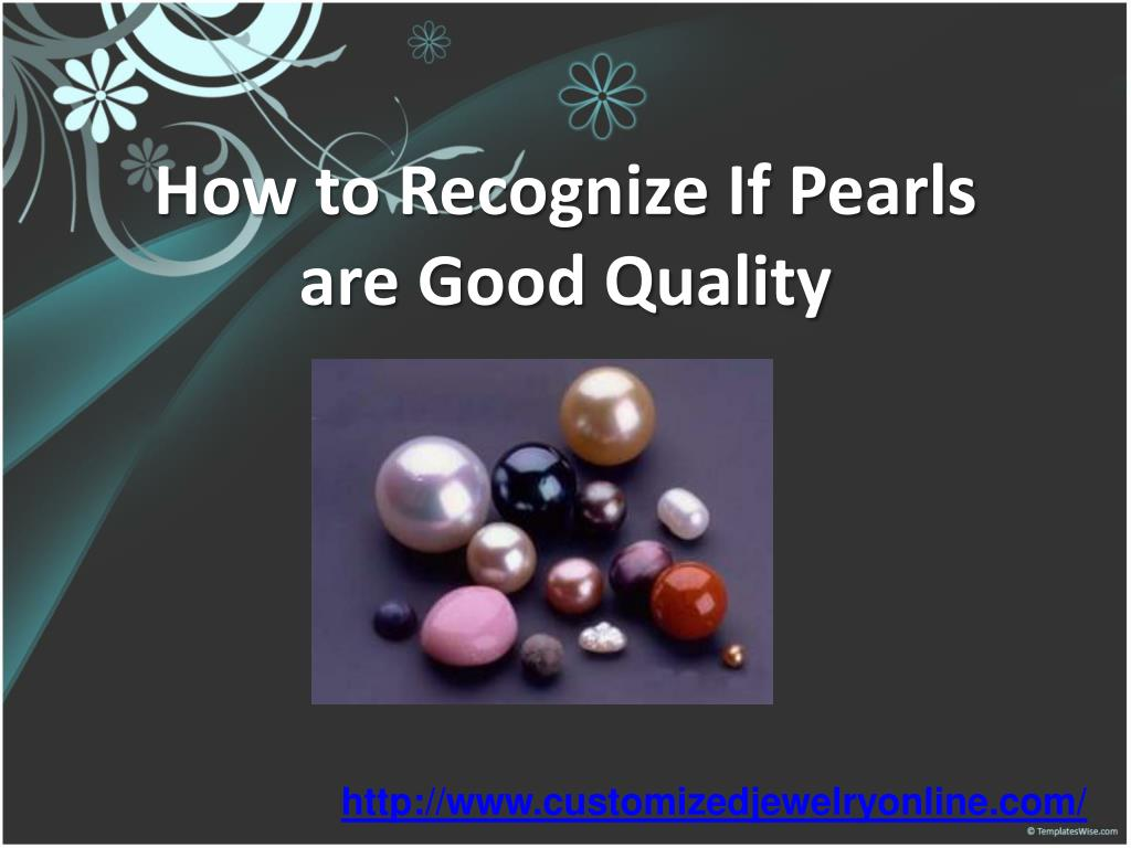how to recognize if pearls are good quality l.