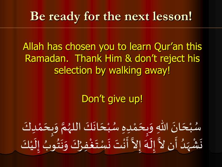Be ready for the next lesson!
