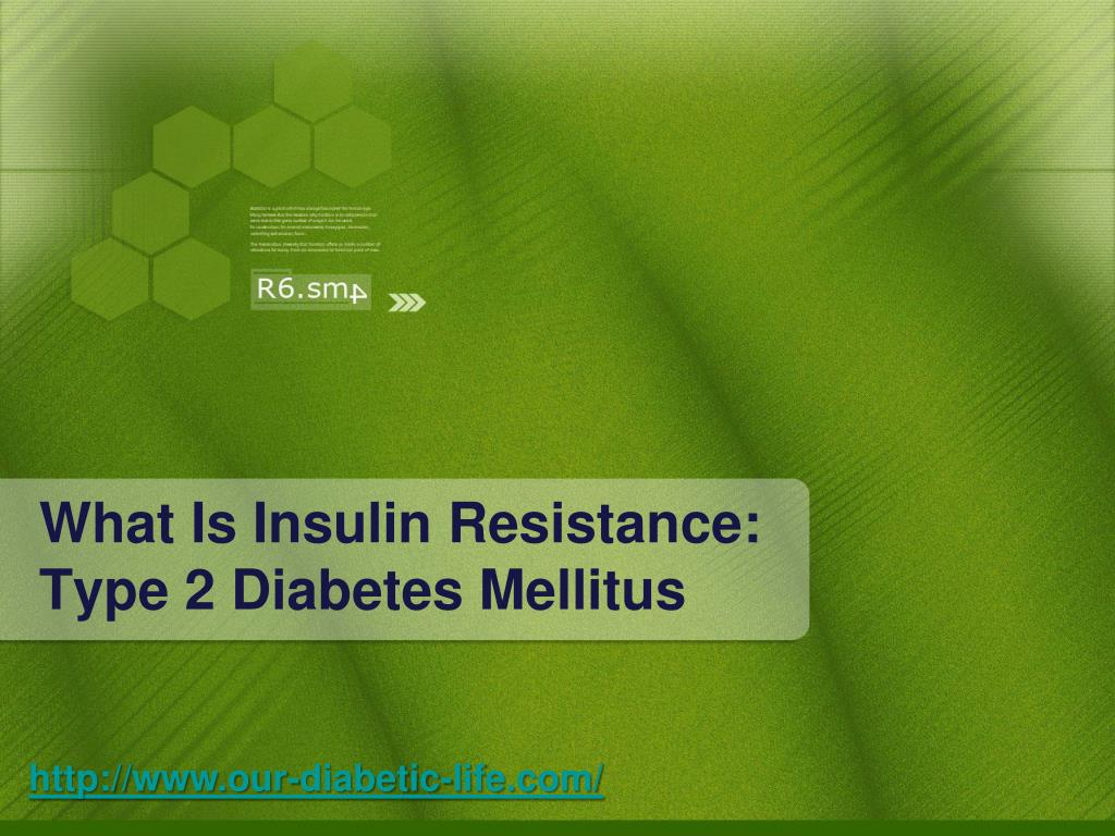 what is insulin resistance type 2 diabetes mellitus l.