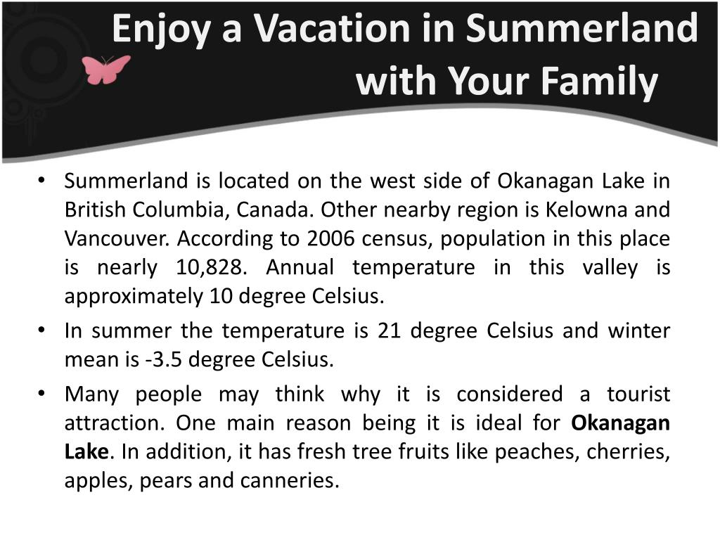 Enjoy a Vacation in Summerland  with Your Family