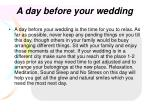 a day before your wedding