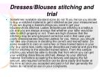dresses blouses stitching and trial