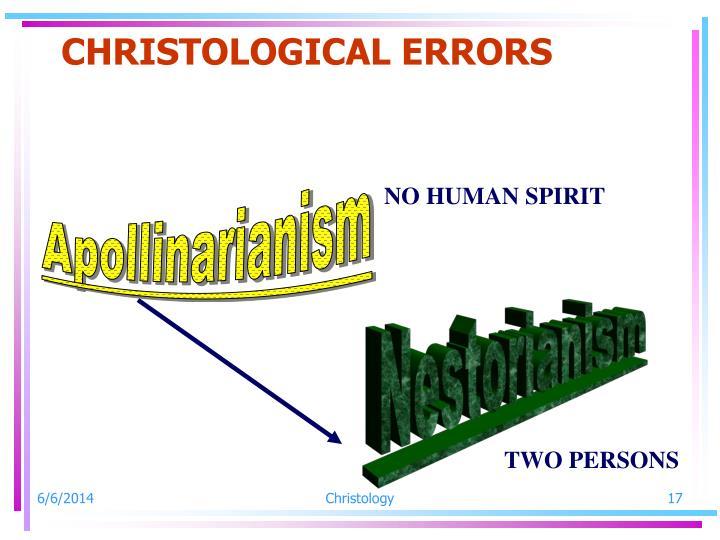 CHRISTOLOGICAL ERRORS