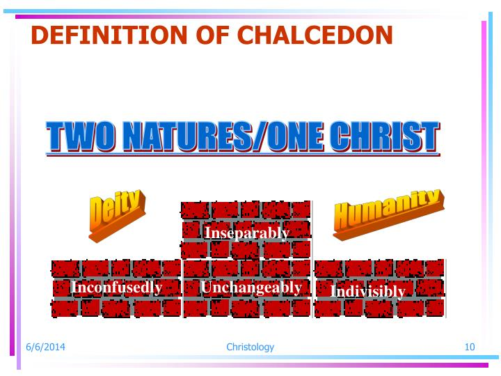 DEFINITION OF CHALCEDON