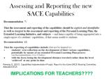 assessing and reporting the new sace capabilities