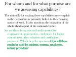 for whom and for what purpose are we assessing capabilities