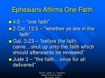 ephesians affirms one faith