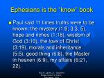 ephesians is the know book