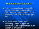 hermeneutics set aside
