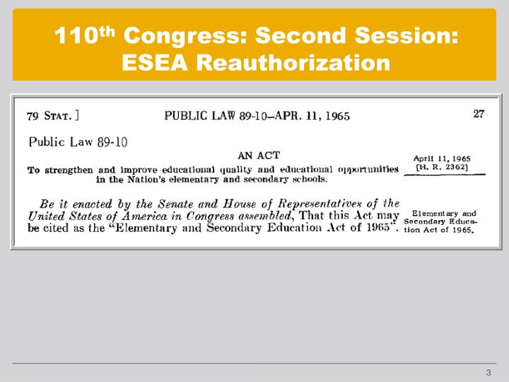 110 th congress second session esea reauthorization