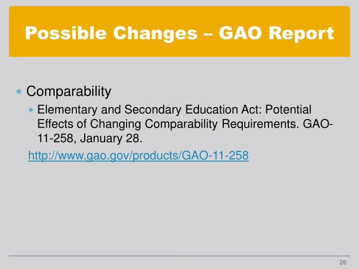 Possible Changes – GAO Report