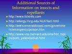additional sources of information on insects and repellants