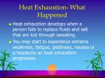 heat exhaustion what happened