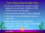 let s have fun in the sun1