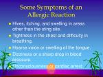 some symptoms of an allergic reaction