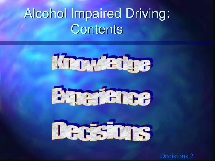 Alcohol Impaired Driving: Contents