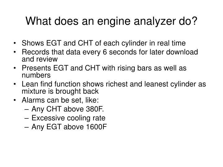 What does an engine analyzer do?