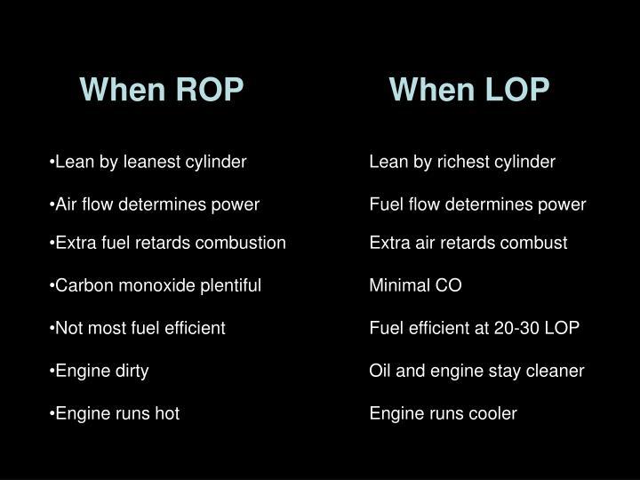 When ROP      When LOP