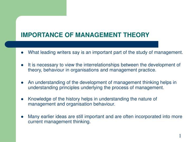 IMPORTANCE OF MANAGEMENT THEORY