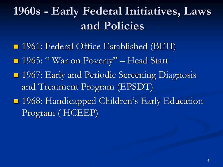 1960s - Early Federal Initiatives, Laws and Policies