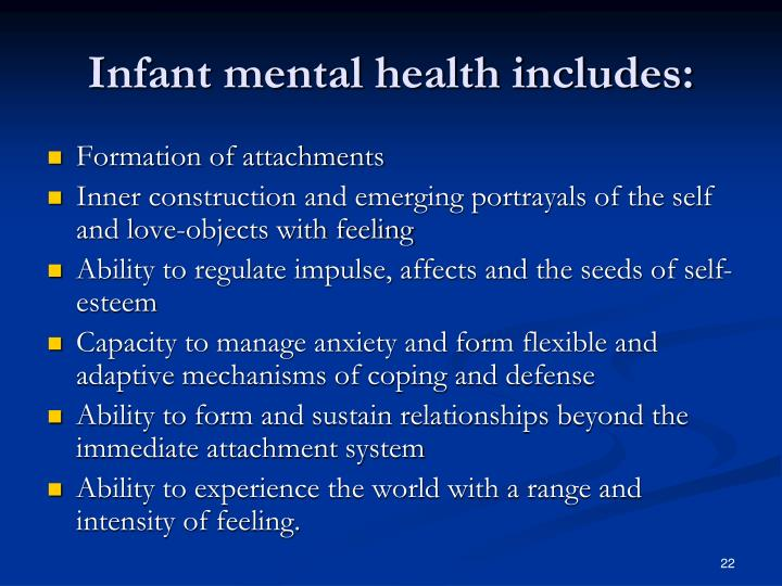 Infant mental health includes: