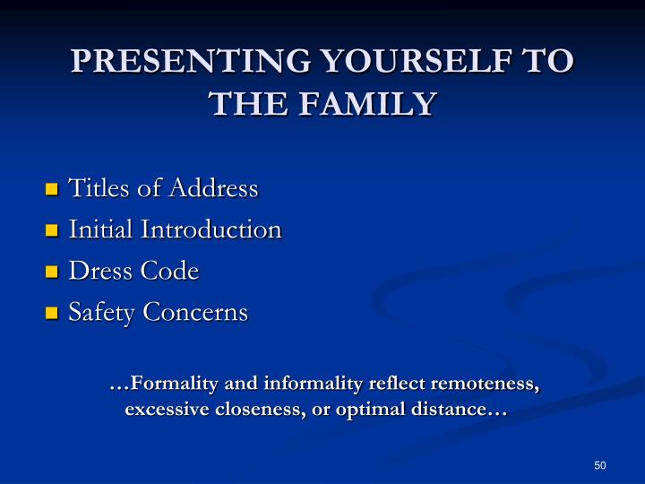 PRESENTING YOURSELF TO THE FAMILY
